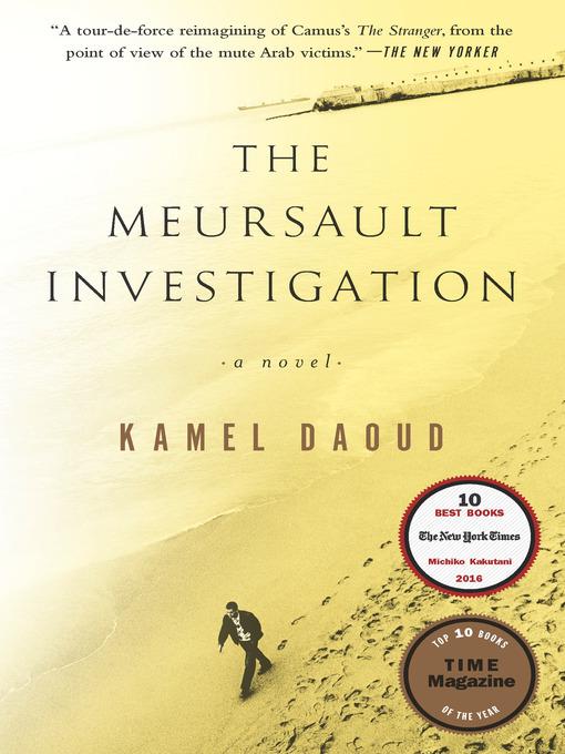Détails du titre pour The Meursault Investigation par Kamel Daoud - Disponible