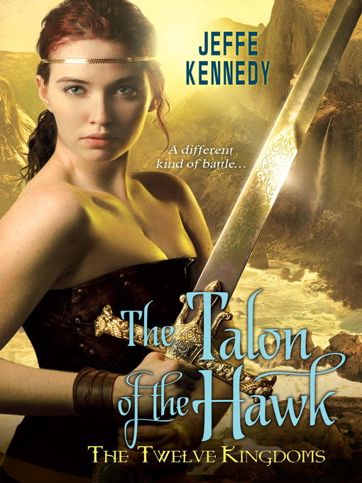 Title details for The Talon of the Hawk by Jeffe Kennedy - Available