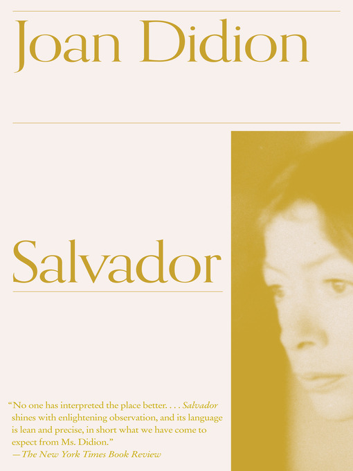 Title details for Salvador by Joan Didion - Available