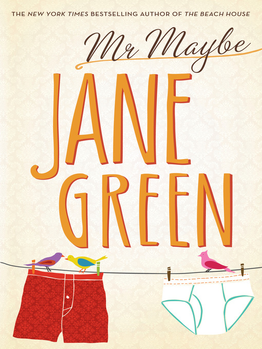 Title details for Mr. Maybe by Jane Green - Wait list