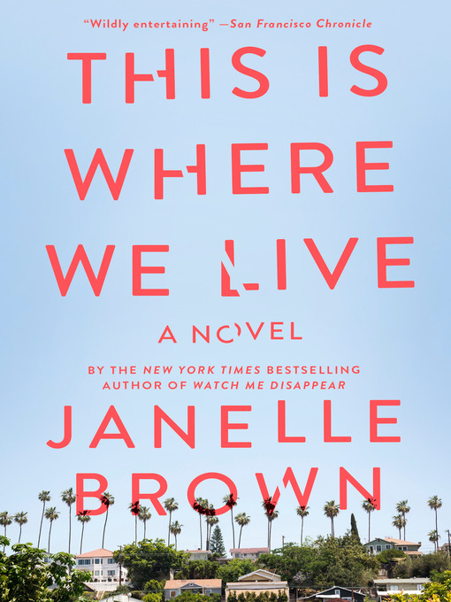 Title details for This Is Where We Live by Janelle Brown - Wait list