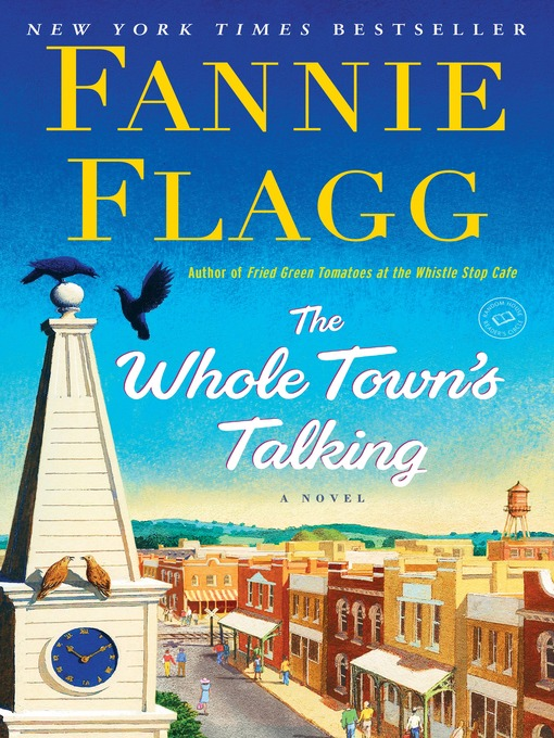 Title details for The Whole Town's Talking by Fannie Flagg - Wait list