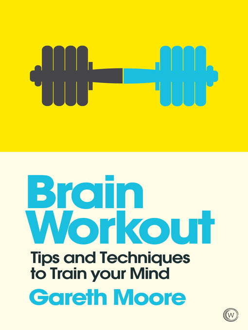 Brain Workout Tips and Techniques to Train your Mind