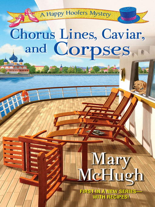 Title details for Chorus Lines, Caviar, and Corpses by Mary McHugh - Wait list