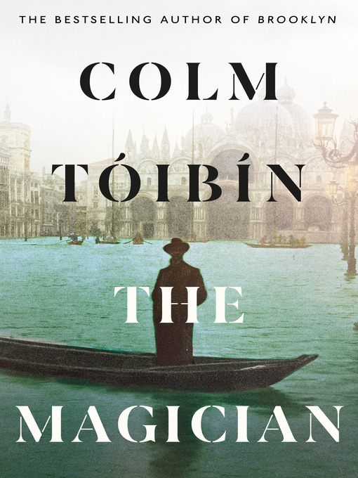 Title details for The Magician by Colm Toibin - Wait list