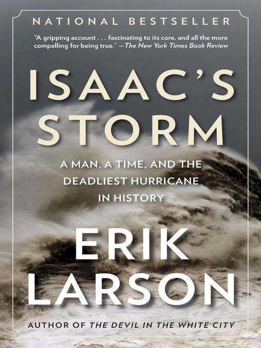 Title details for Isaac's Storm by Erik Larson - Wait list