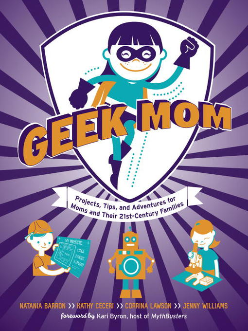 Title details for Geek Mom by Natania Barron - Available