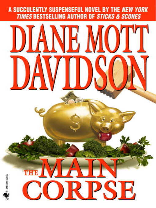 Title details for The Main Corpse by Diane Mott Davidson - Wait list