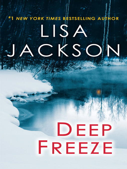 Title details for Deep Freeze by Lisa Jackson - Wait list
