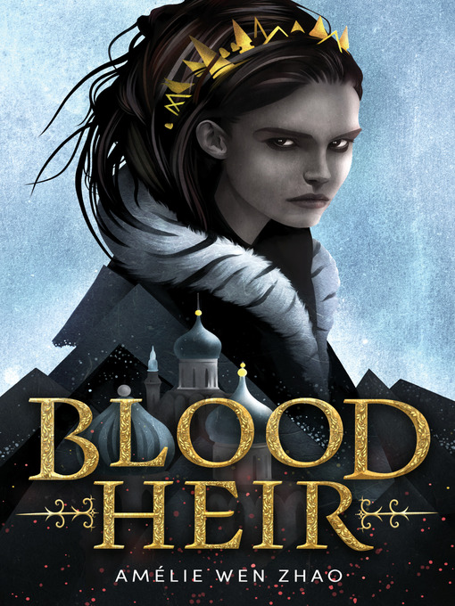 Blood Heir Blood Heir Series, Book 1