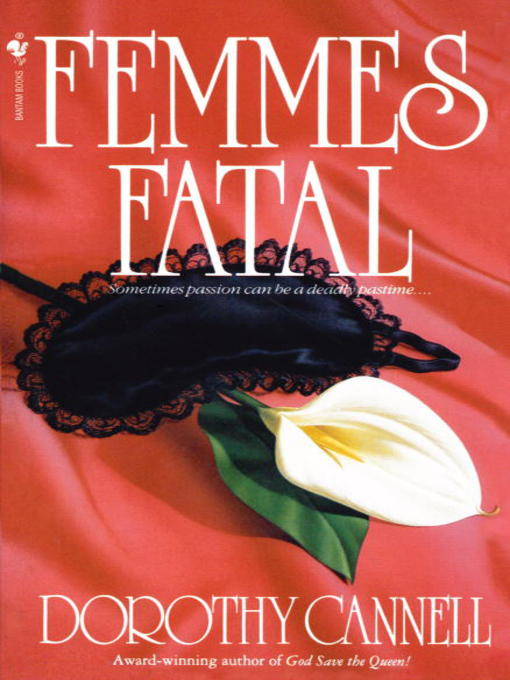 Title details for Femmes Fatal by Dorothy Cannell - Available
