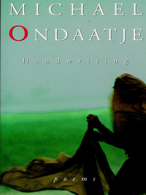 Title details for Handwriting by Michael Ondaatje - Available