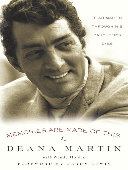 Title details for Memories Are Made of This by Deana Martin - Wait list