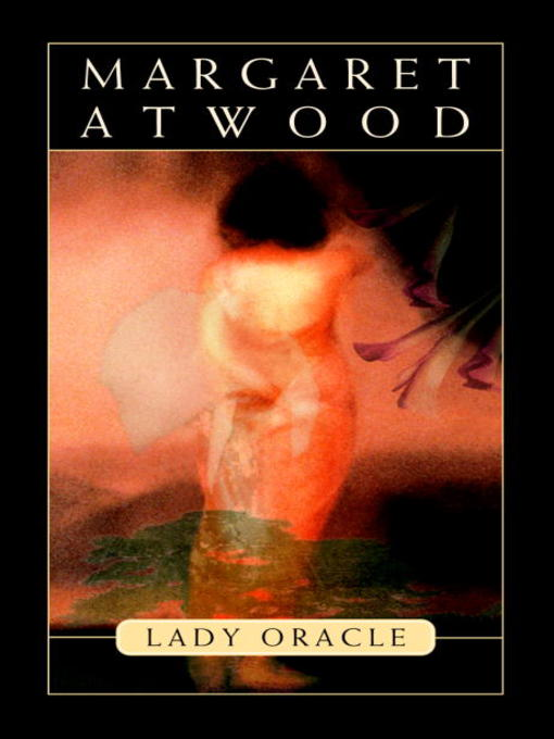 Title details for Lady Oracle by Margaret Atwood - Wait list