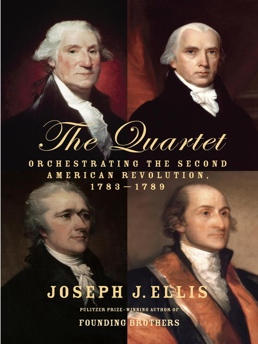 Title details for The Quartet by Joseph J. Ellis - Available