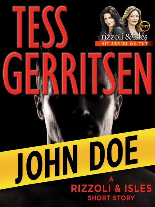 Title details for John Doe by Tess Gerritsen - Available
