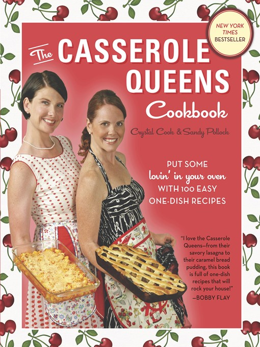 Cover image for The Casserole Queens Cookbook