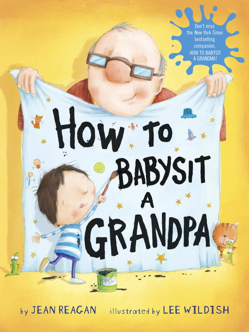 Title details for How to Babysit a Grandpa by Jean Reagan - Available