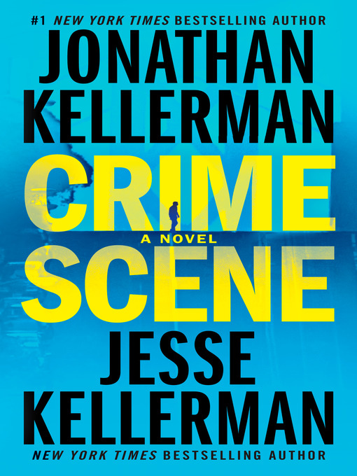 Title details for Crime Scene by Jonathan Kellerman - Available
