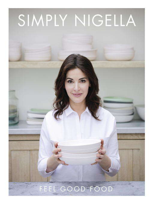 Title details for Simply Nigella by Nigella Lawson - Available