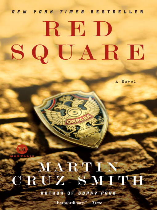 Title details for Red Square by Martin Cruz Smith - Wait list