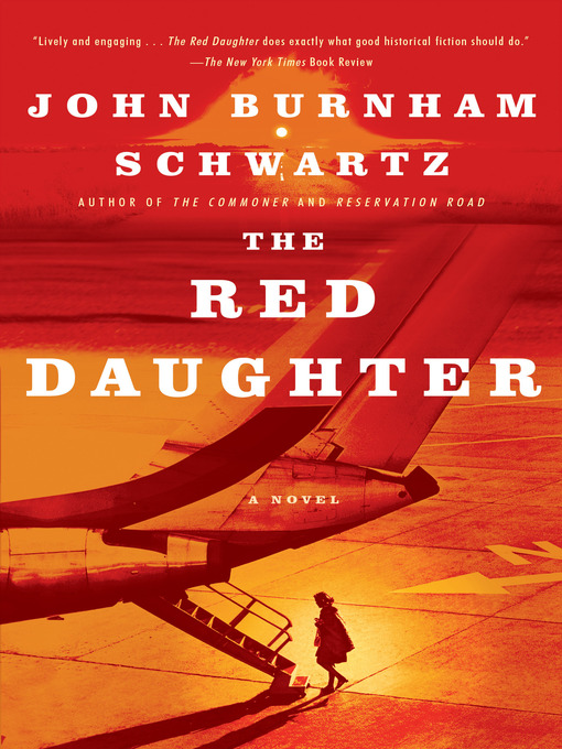 Title details for The Red Daughter by John Burnham Schwartz - Available