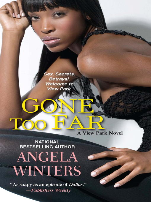 Title details for Gone Too Far by Angela Winters - Available