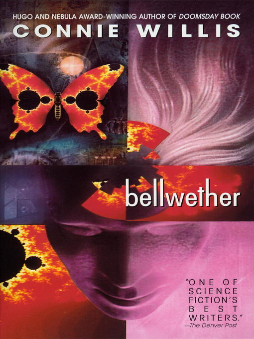 Title details for Bellwether by Connie Willis - Wait list