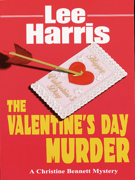 Title details for The Valentine's Day Murder by Lee Harris - Available