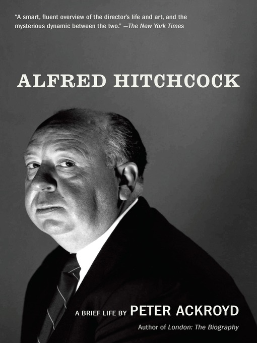 Title details for Alfred Hitchcock by Peter Ackroyd - Wait list