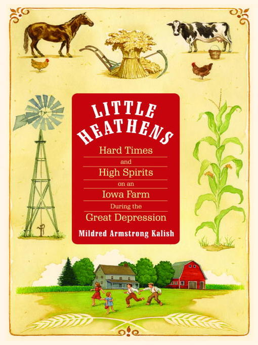 Title details for Little Heathens by Mildred Armstrong Kalish - Available