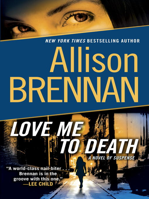 Title details for Love Me to Death by Allison Brennan - Wait list