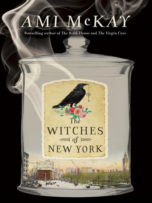 Title details for The Witches of New York by Ami McKay - Available