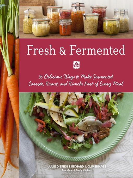 Title details for Fresh & Fermented by Julie O'Brien - Available