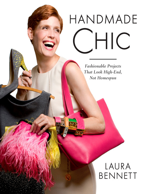 Title details for Handmade Chic by Laura Bennett - Available