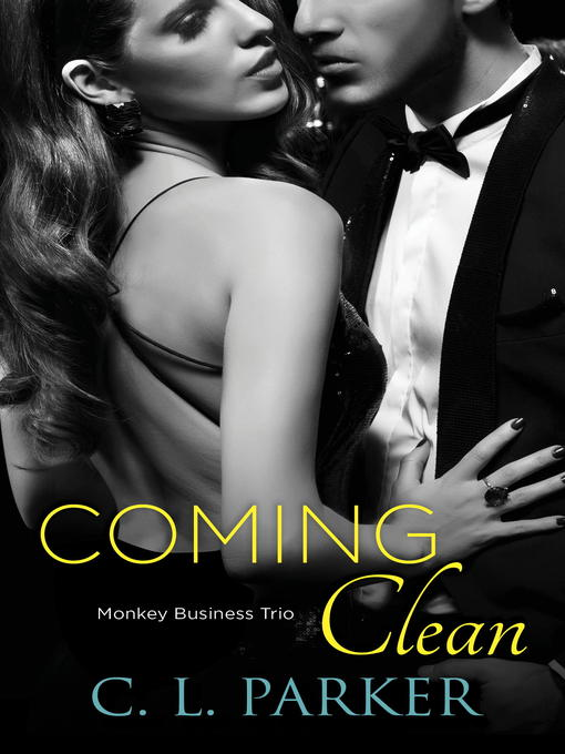 Title details for Coming Clean by C. L. Parker - Available