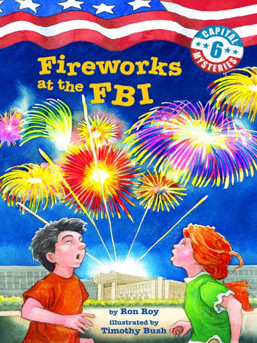 Title details for Fireworks at the FBI by Ron Roy - Available