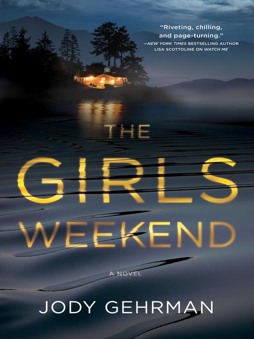 Title details for The Girls Weekend by Jody Gehrman - Wait list