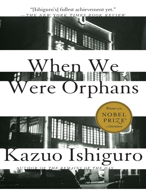 Title details for When We Were Orphans by Kazuo Ishiguro - Wait list