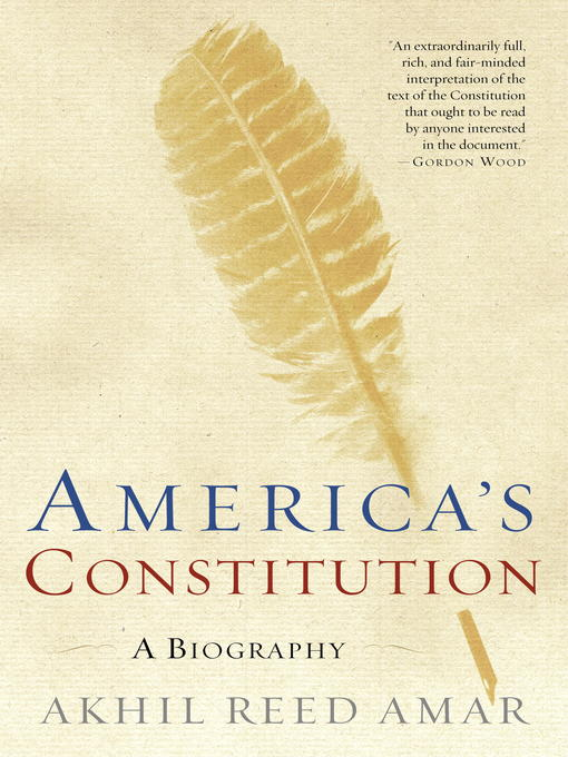 Title details for America's Constitution by Akhil Reed Amar - Available