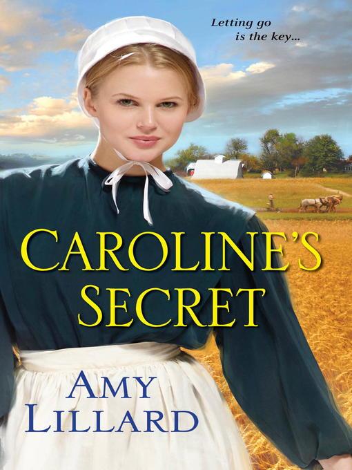 Title details for Caroline's Secret by Amy Lillard - Wait list