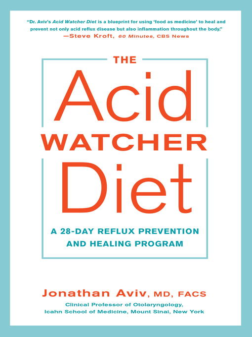 Title details for The Acid Watcher Diet by Jonathan Aviv, MD, FACS - Available
