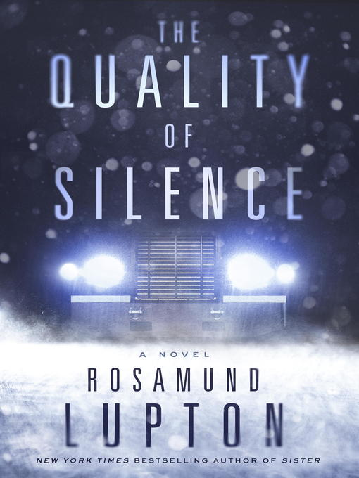 Title details for The Quality of Silence by Rosamund Lupton - Available