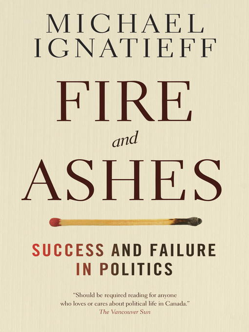 Title details for Fire and Ashes by Michael Ignatieff - Available