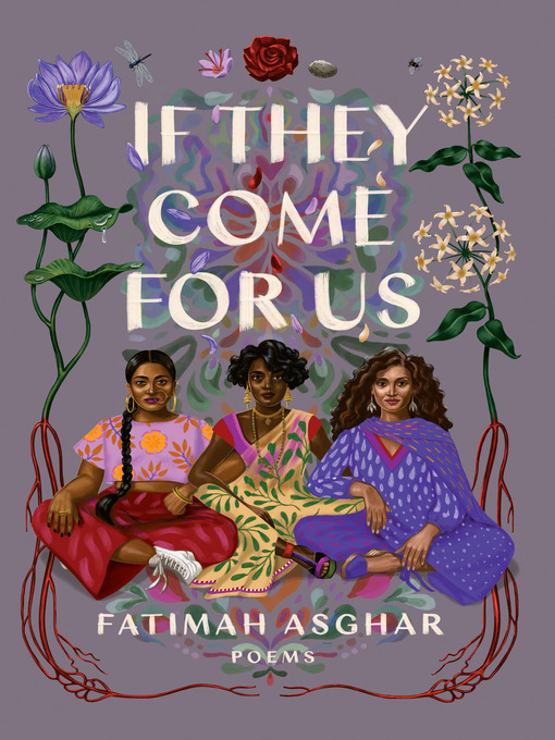 Title details for If They Come for Us by Fatimah Asghar - Wait list