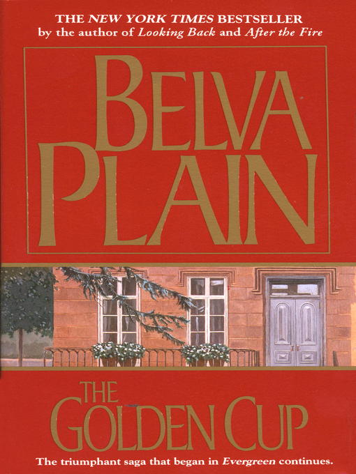 Title details for The Golden Cup by Belva Plain - Wait list
