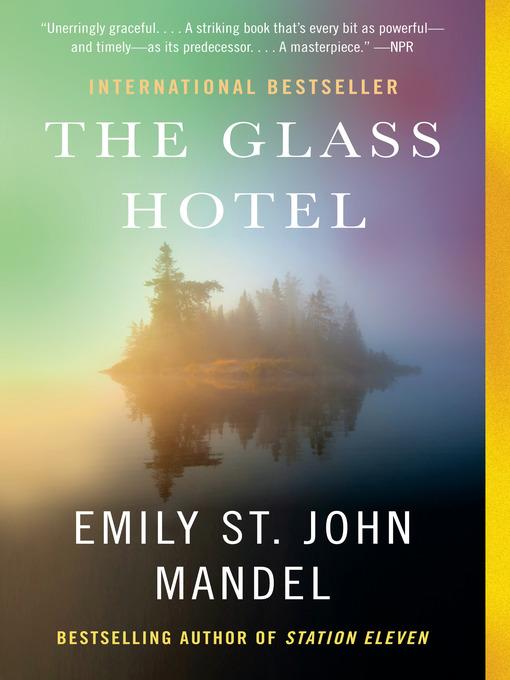 Title details for The Glass Hotel by Emily St. John Mandel - Wait list
