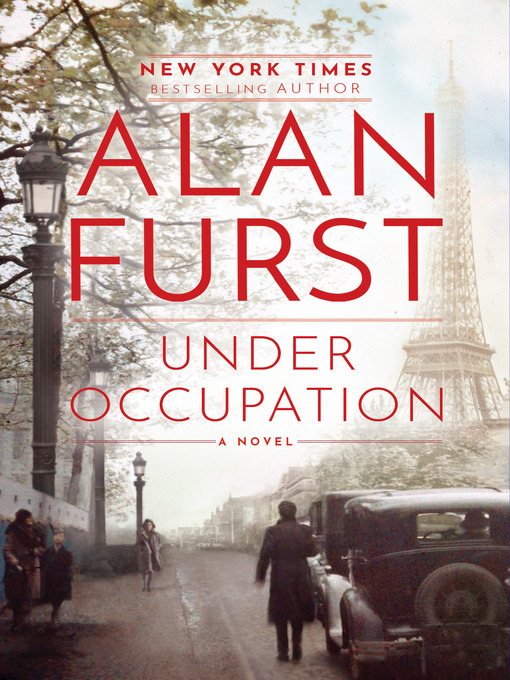 Title details for Under Occupation by Alan Furst - Available