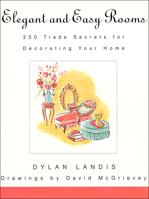 Title details for Elegant and Easy Rooms by Dylan Landis - Available