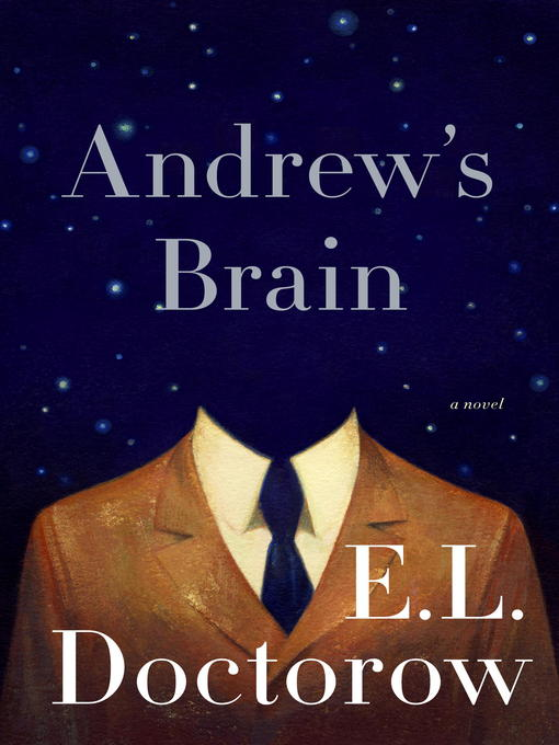 Title details for Andrew's Brain by E.L. Doctorow - Available